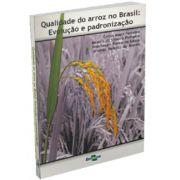 Qualidade do Arroz no Brasil - Evolução e Padronização
