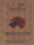 Rotação de Culturas - Princípios, Fundamentos e Perspectivas