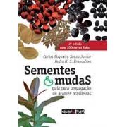 Sementes e mudas guia para propagação de árvores brasileiras