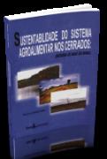 Sustentabilidade do Sistema  Agroalimentar nos Cerrados - Entorno de Iraí de Minas