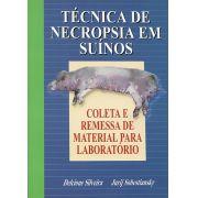 Técnica de Necropsia em Suínos - Coleta e Remessa de Material para Laboratório