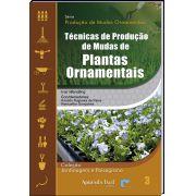 Técnicas de Produção de Mudas de Plantas Ornamentais