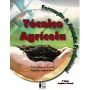 Técnico Agrícola - Formação & Atuação Profissional