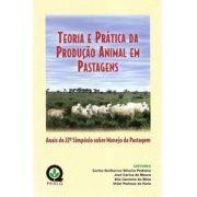 Teoria e Prática da Produção Animal em Pastagens - Anais do 22° Simpósio sobre Manejo da Pastagem