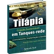 Tilápia - Criação Sustentável em Tanques-Rede