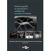 Ultrassonografia na Reprodução e Avaliação de Carcaças em Bovinos