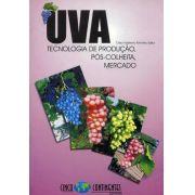 Uva - Tecnologia de Produção, Pós-Colheita, Mercado