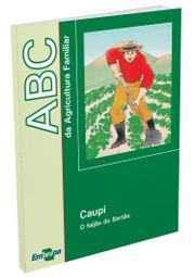 ABC da Agricultura Familiar - Caupi - O feijão do Sertão
