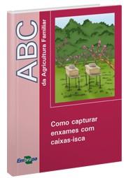 ABC da Agricultura Familiar - Como Capturar Enxames com Caixas-isca