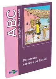 ABC da Agricultura Familiar - Conservas Caseiras de Frutas