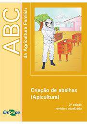 ABC da Agricultura Familiar - Criação de Abelhas (Apicultura)