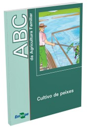 ABC da Agricultura Familiar - Cultivo de Peixes