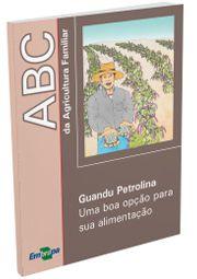 ABC da Agricultura Familiar -  Guandu Petrolina - Uma opção para sua alimentação
