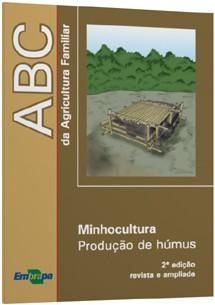 ABC da Agricultura Familiar - Minhocultura - Produção de Húmus