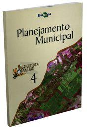 Agricultura Familiar 4 - Planejamento Municipal