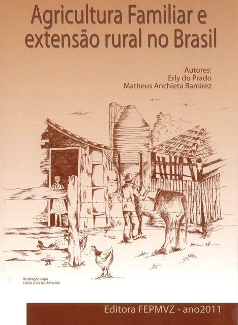 Agricultura Familiar e Extensão Rural no Brasil