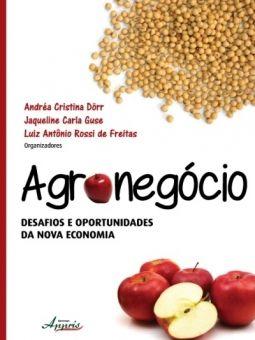 Agronegócio - Desafios e Oportunidades da Nova Economia