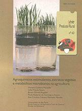 Agroquímicos Estimulantes, Extratos Vegetais e Metabólitos Microbianos na Agricultura