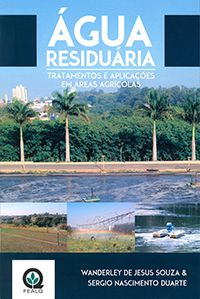 Água Residuária - Tratamentos e Aplicações em Áreas Agrícolas