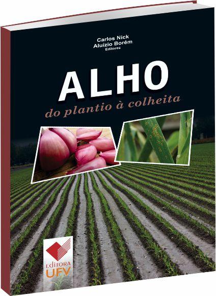 Alho do Plantio à Colheita