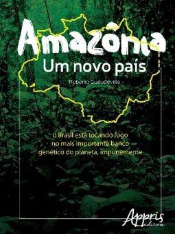 Amazônia - Um Novo País