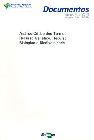 Análise Crítica dos Termos Recurso Genético, Recurso Biológico e Biodiversidade