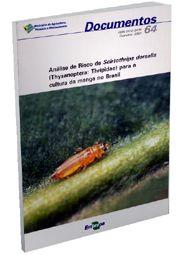 Análise de Risco de Scirtothrips dorsalis (Thysanoptera: Thripidae) para a Cultura da Manga no Brasil