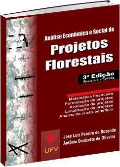 Análise econômica e social de projetos florestais
