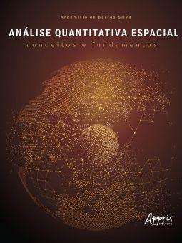 Análise Quantitativa Espacial - Conceitos e Fundamentos