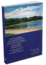 Anatomia de Madeiras do Pantanal Mato-Grossense