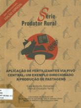 Aplicação de Fertilizantes via Pivô Central um Exemplo Direcionado à Produção de Pastagens