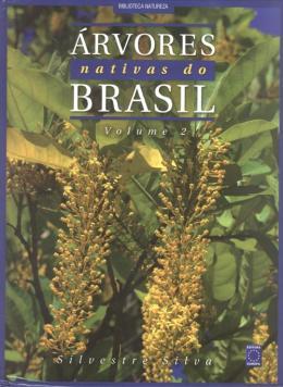 Árvores Nativas Do Brasil - Vol. 2