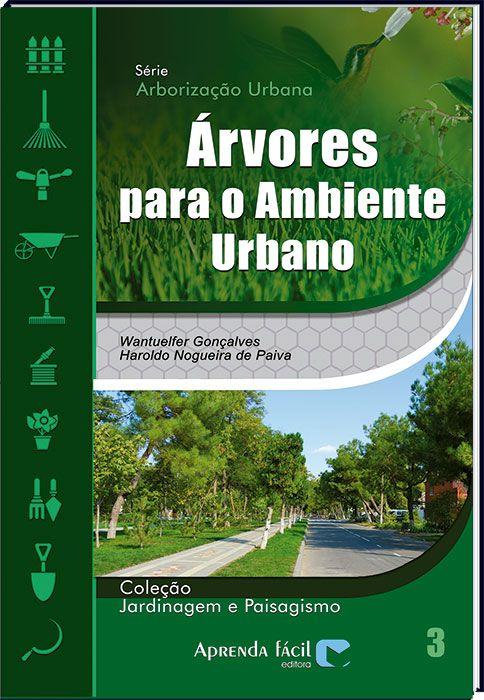 Árvores Para o Ambiente Urbano