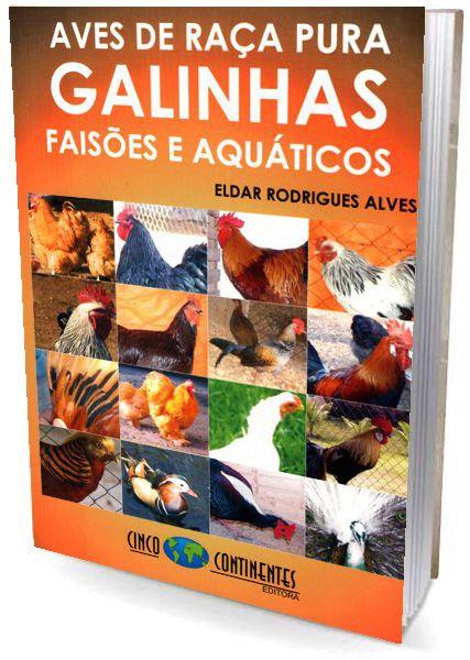 Aves de Raça Pura - Galinhas, Faisões e Aquáticos