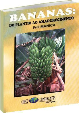 Bananas - Do Plantio ao Amadurecimento