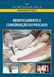Beneficiamento e conservação do pescado