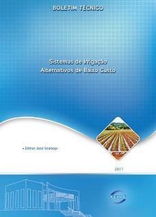 Boletim Técnico - Sistemas de Irrigação de Baixo Custo