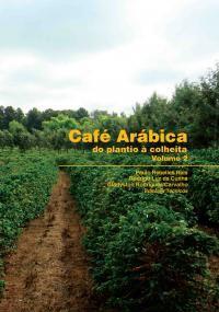 Café Arábica da Pós-Colheita ao Consumo - Vol. 02