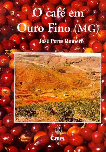 Café em Ouro Fino (MG), O