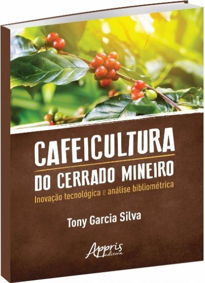 Cafeicultura do Cerrado Mineiro: Inovação Tecnológica e Análise Bibliométrica