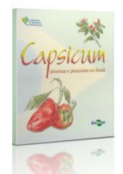 Capsicum - Pimentas e Pimentões no Brasil