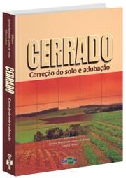 Cerrado - Correção do Solo e Adubação
