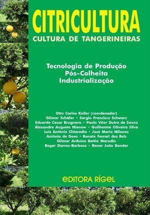 Citricultura - Cultura de Tangerinas - Tencologia, Produção