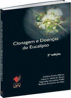Clonagem e Doenças do Eucalipto