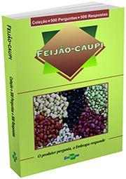 Coleção 500 Perguntas 500 Respostas - Feijão-Caupi