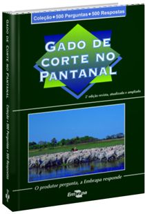Coleção 500 Perguntas 500 Respostas - Gado de Corte no Pantanal