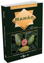 Coleção 500 Perguntas 500 Respostas - Mamão