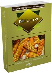 Coleção 500 Perguntas 500 Respostas - Milho