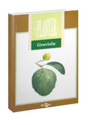 Coleção Plantar - Cultura da Graviola, A