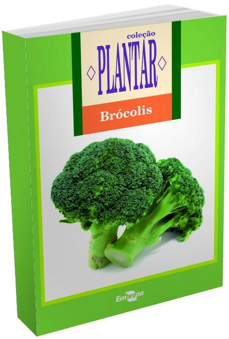 Coleção Plantar - A cultura do Brócolis